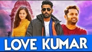Love Kumar 2019 South Hindi Full Movie   Nithiin, Nithya Menen, Ajay